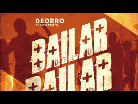 Deorro feat. Elvis Crespo - Bailar (Original Mix) - UC5dsSNb-OMOndbDx1vRWxTg