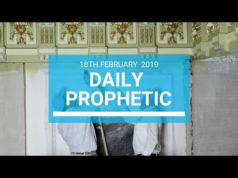 Daily Prophetic 18  February 2019