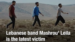 Mashrou' Leila is Lebanon's Latest Free Speech Victim