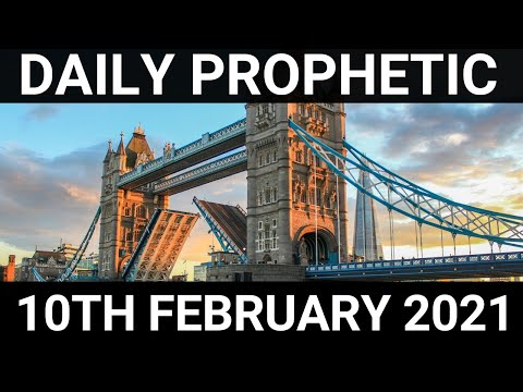 Daily Prophetic 10 February 2021 1 of 7