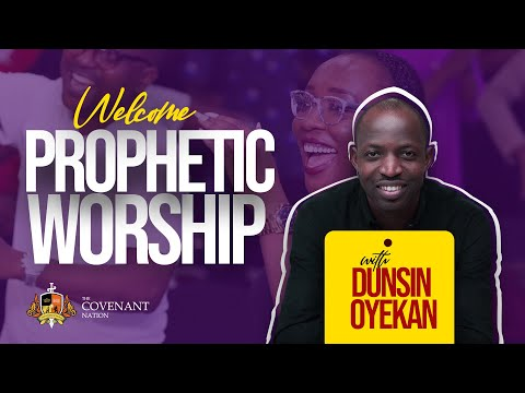 Prophetic Worship with Minister Dunsin Oyekan  13122020