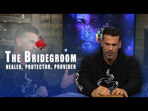 The Bridegroom  Healer, Protector, Provider // Brian Guerin // School of Knowing Him - Session 4