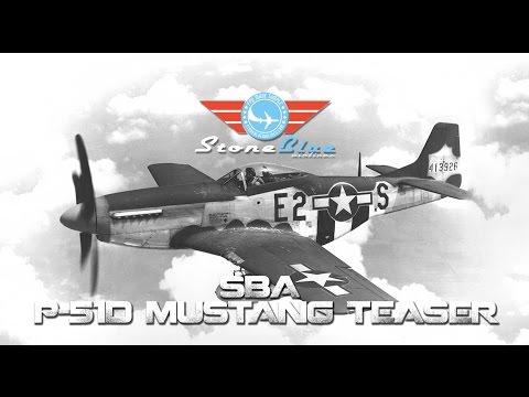 SBA P-51D Mustang Teaser - UC0H-9wURcnrrjrlHfp5jQYA