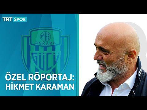 ÖZEL RÖPORTAJ: Hikmet Karaman | Stadyum, şampiyonluk, Ankaragücü'nün Bill Shankly'siyim