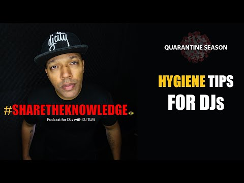 Hygiene tips for DJs - Share The Knowledge podcast clips