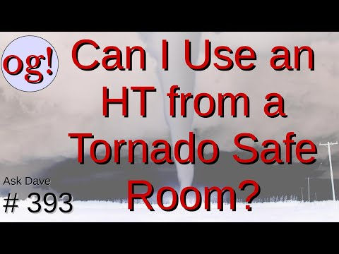 Can I Use My HT From a Tornado Safe Room? (#393)