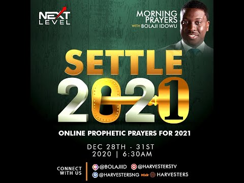 Next Level (Settle 2021): Pst Bolaji Idowu 30th December 2020