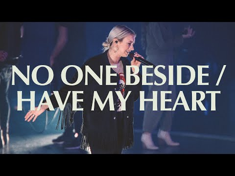 No One Beside/Have My Heart  Live  Elevation Worship