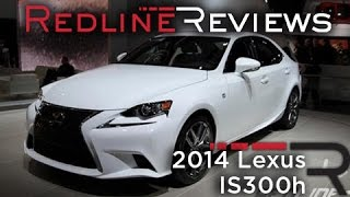 2014 Lexus IS300h - 2013 Detroit Auto Show