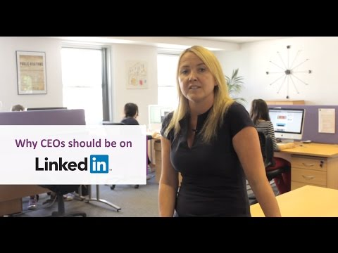 Why CEOs should be using LinkedIn