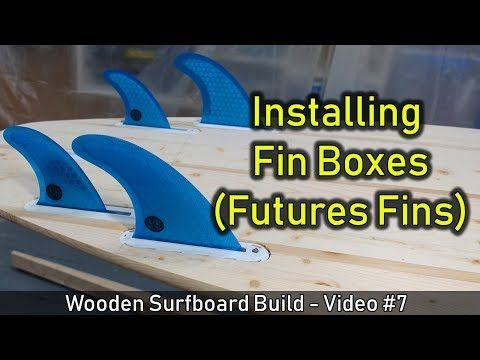 How to Make a Wooden Surfboard #07: Installing Futures Fins Boxes - Shapers Versa Square - UCAn_HKnYFSombNl-Y-LjwyA