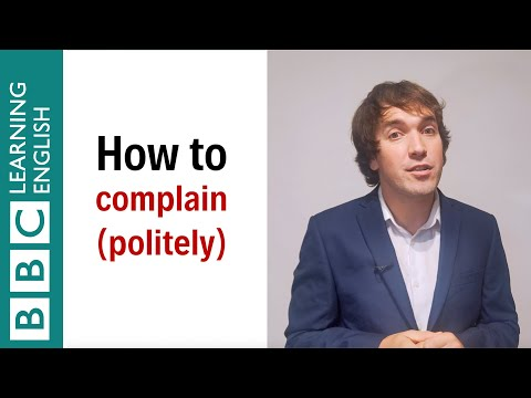 How to complain politely - English In A Minute