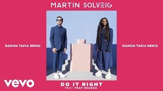 Do It Right (Ramon Tapia Remix) ft. Tkay Maidza