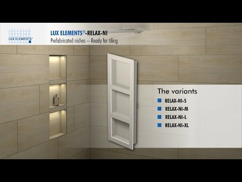 LUX ELEMENTS Installation: prefabricated niches RELAX-NI for integration into the wall
