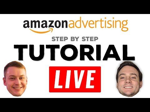 Amazon Advertising Tutorial 🔴LIVE!