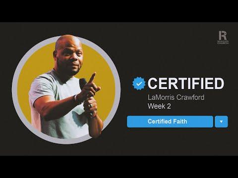 Certified Faith  LaMorris Crawford