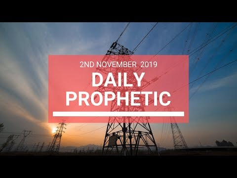 Daily Prophetic 2nd November 2019 Word 6