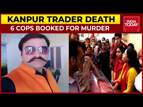 Kanpur Trader Death Case: Family Calls It 'Murder'; UP Government In Action, Books Six Cops