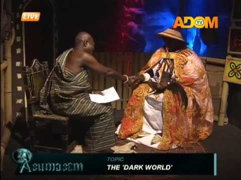 The Dark World   Asumasem on Adom TV(22-2-17)