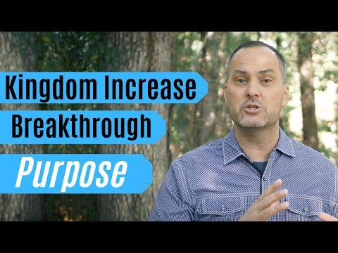 Kingdom Increase, Breakthrough & Purpose - Joe Joe Dawson