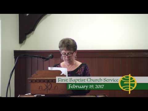 First Baptist Church Service - 2/19/17