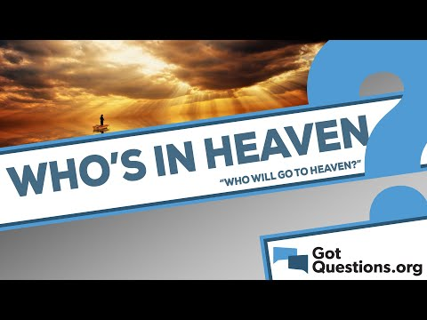 Who will go to heaven?