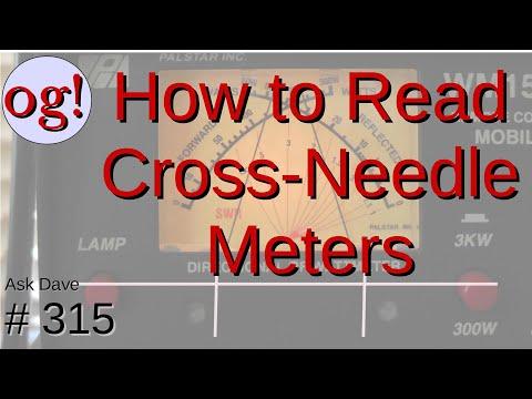 How to Read Crossed-Needle SWR/Watt Meters (#315)