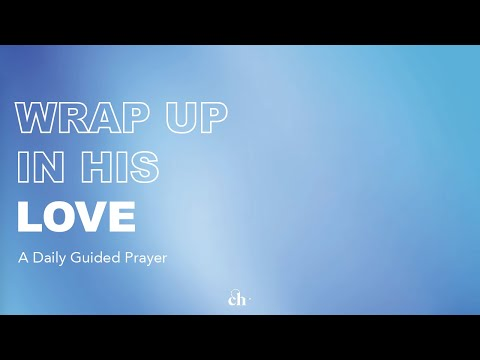 Wrap Up in His Love