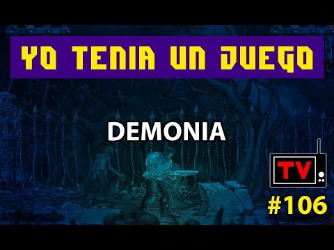 Yo Tenía Un Juego TV #106 - Demonia (PC / Windows)