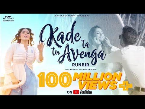 KADE TA TU AVENGA LYRICS - Runbir   Punjabi Sad Song