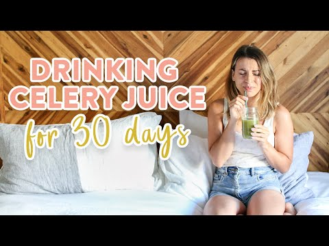 I Tried Drinking Celery Juice for 30 Days and This is What Happened...