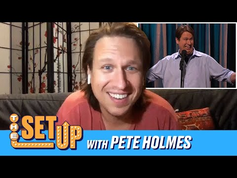 """""""The Set Up"""" With Pete Holmes"""