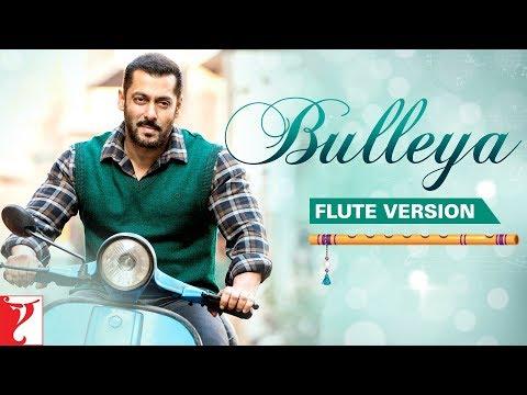 Flute Version: Bulleya | Sultan | Vishal and Shekhar | Irshad Kamil | Vijay Tambe