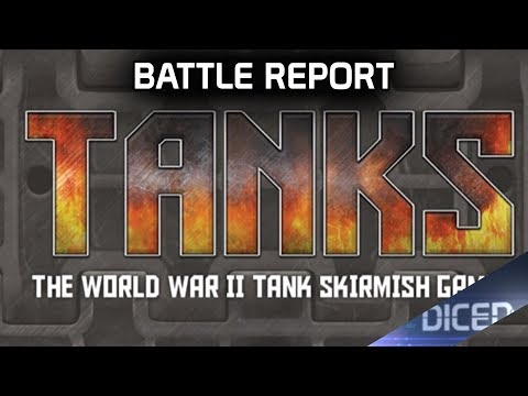 TANKS - How To play Battle Report | DICED
