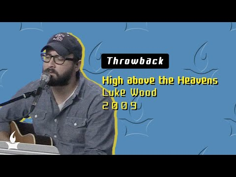 High above the Heavens -- The Prayer Room Live Throwback Moment