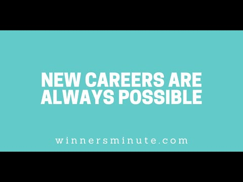 New Careers Are Always Possible // The Winner's Minute With Mac Hammond