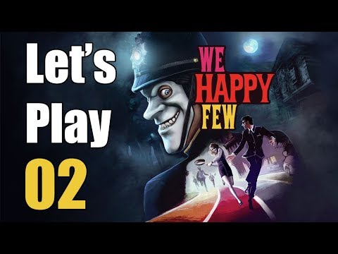 We Happy Few - Let's Play Part 2: The Arena