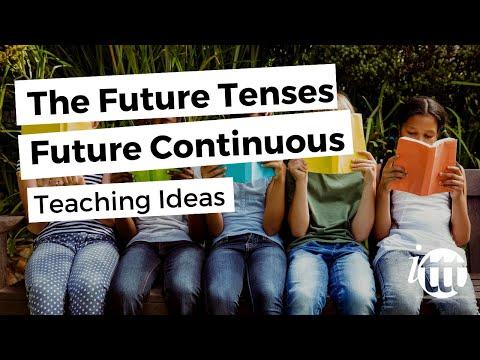 The Future Tenses - Future Continuous - Teaching Ideas