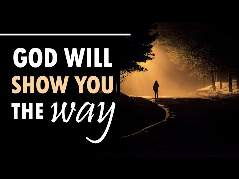 God Will Show You the Way - Live Re-broadcast