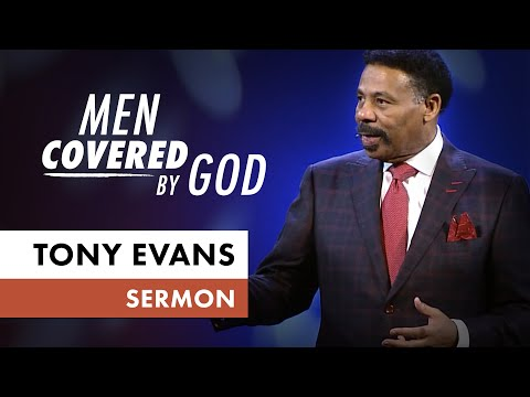 Men Covered by God  Sermon by Tony Evans