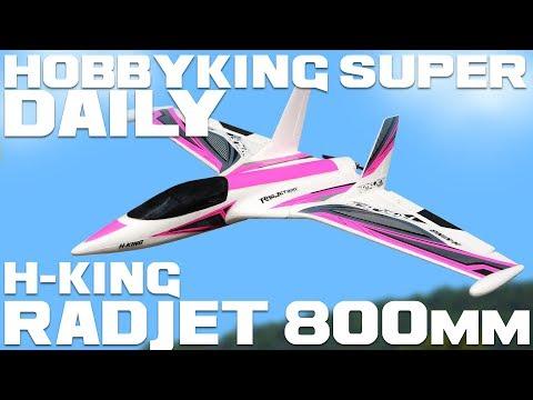H-King Radjet 800mm PNF - HobbyKing Super Daily - UCkNMDHVq-_6aJEh2uRBbRmw
