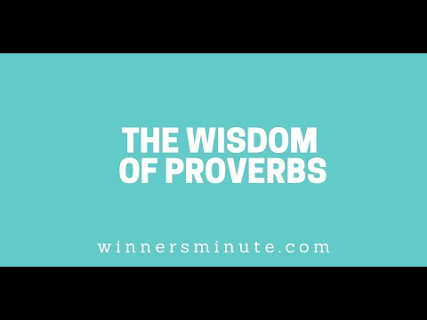 The Wisdom of Proverbs // The Winner's Minute With Mac Hammond