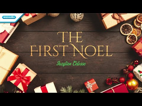 The First Noel - Jacqlien Celosse (with lyric)