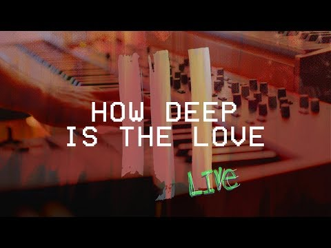 How Deep Is the Love (Live at Hillsong Conference) - Hillsong Young & Free