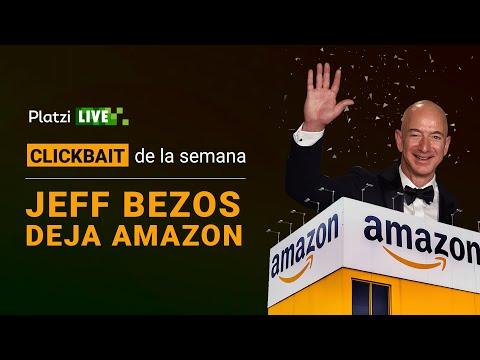 Jeff Bezos se va de Amazon   El Clickbait de la Semana