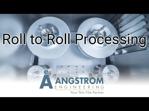 Roll to Roll Thin Film Deposition - PVD Processing