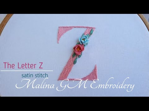Hand Embroidery   Letter Z with roses   satin stitch & cast-on roses