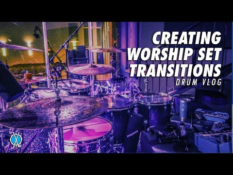 Drum Vlog // Creating Worship Set Transitions