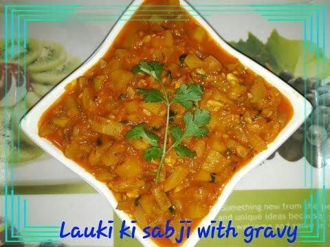 Lauki ki Sabji with gravy - UCNoHsqym50PGenDErDE_0jA