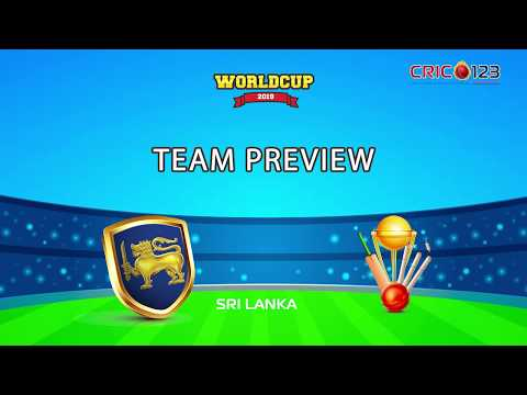 Srilanka Team Preview - World Cup 2019